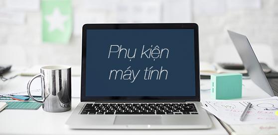 phu kien may tinh